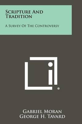 Scripture and Tradition: A Survey of the Controversy