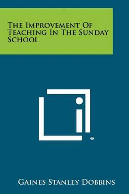 The Improvement of Teaching in the Sunday School