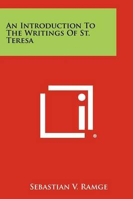 An Introduction to the Writings of St. Teresa