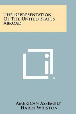The Representation of the United States Abroad