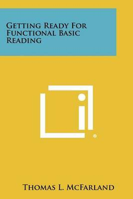 Getting Ready for Functional Basic Reading