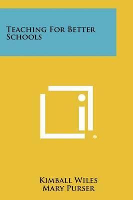 Teaching for Better Schools