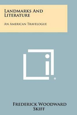 Landmarks and Literature: An American Travelogue