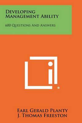Developing Management Ability: 600 Questions and Answers