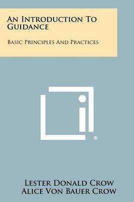 An Introduction to Guidance: Basic Principles and Practices