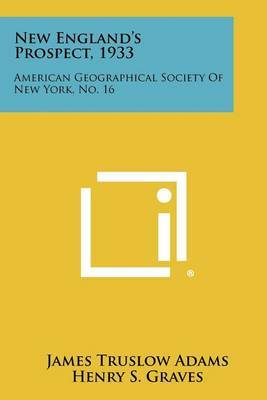 New England's Prospect, 1933: American Geographical Society of New York, No. 16