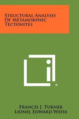 Structural Analysis of Metamorphic Tectonites