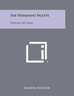 The Permanent Palette: National Art Series