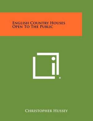 English Country Houses Open to the Public