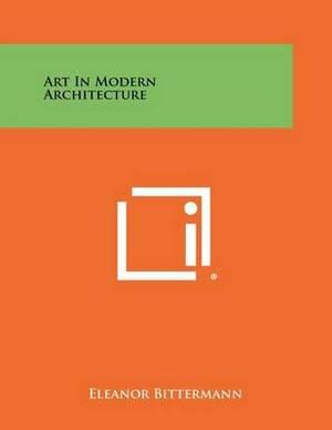 Art in Modern Architecture