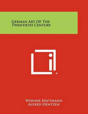German Art of the Twentieth Century