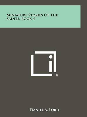 Miniature Stories of the Saints, Book 4