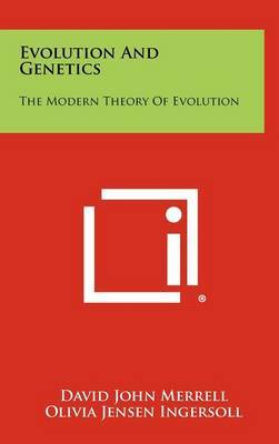 Evolution and Genetics: The Modern Theory of Evolution