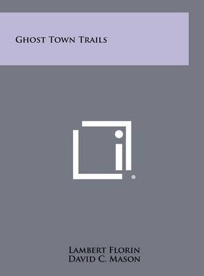 Ghost Town Trails