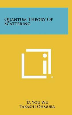 Quantum Theory of Scattering