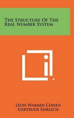 The Structure of the Real Number System