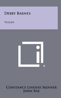 Debby Barnes: Trader
