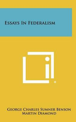 Essays in Federalism