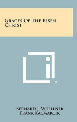 Graces of the Risen Christ