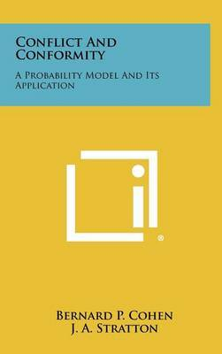 Conflict and Conformity: A Probability Model and Its Application