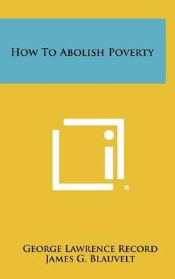How to Abolish Poverty