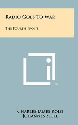 Radio Goes to War: The Fourth Front