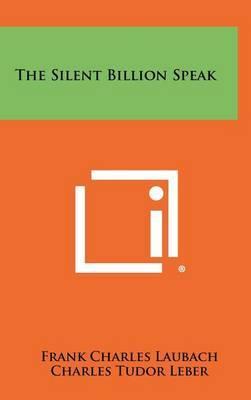 The Silent Billion Speak