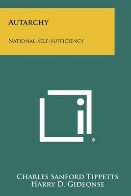 Autarchy: National Self-Sufficiency
