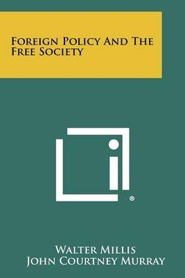 Foreign Policy and the Free Society