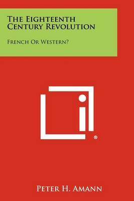 The Eighteenth Century Revolution: French or Western?