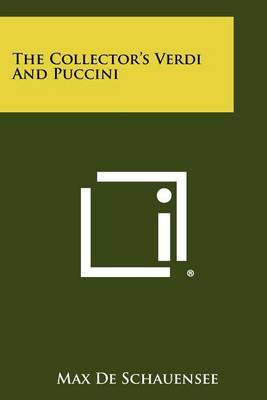 The Collector's Verdi and Puccini