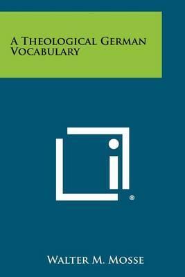 A Theological German Vocabulary