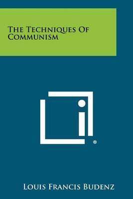 The Techniques of Communism