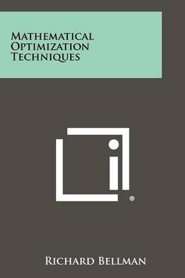 Mathematical Optimization Techniques