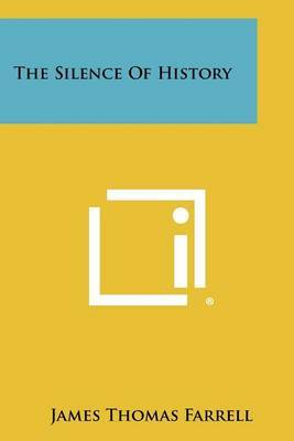 The Silence of History