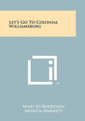 Let's Go to Colonial Williamsburg