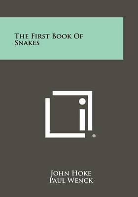 The First Book of Snakes