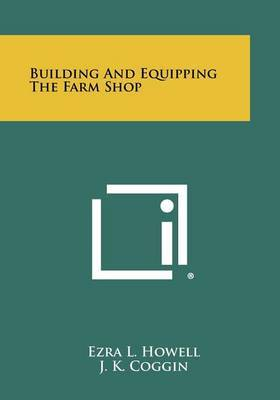 Building and Equipping the Farm Shop