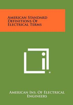 American Standard Definitions of Electrical Terms