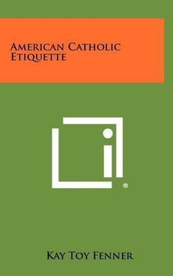 American Catholic Etiquette