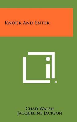 Knock and Enter