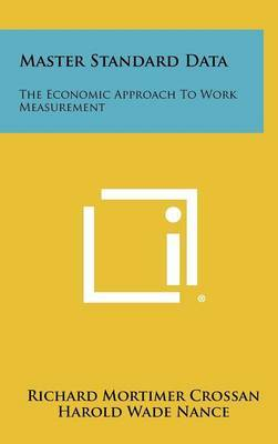 Master Standard Data: The Economic Approach to Work Measurement