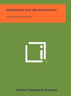 Workbook for Orchestration: A Practical Handbook