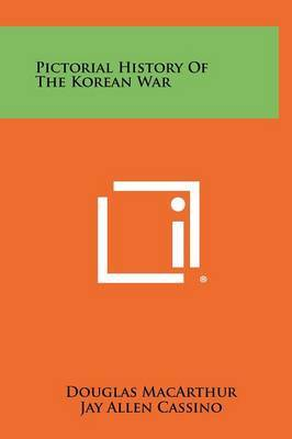 Pictorial History of the Korean War