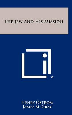 The Jew and His Mission