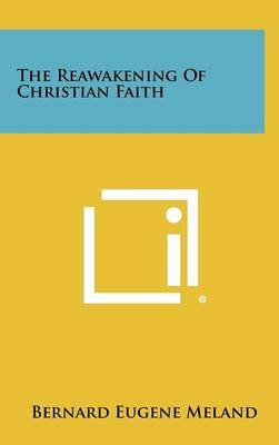 The Reawakening of Christian Faith