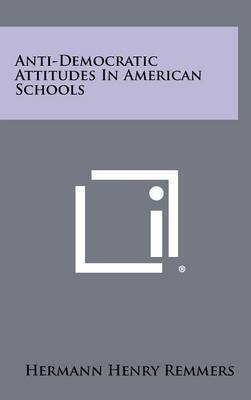 Anti-Democratic Attitudes in American Schools