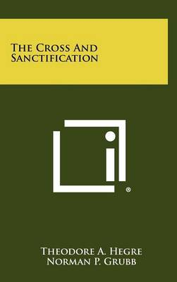 The Cross and Sanctification