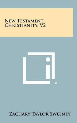 New Testament Christianity, V2