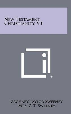 New Testament Christianity, V3